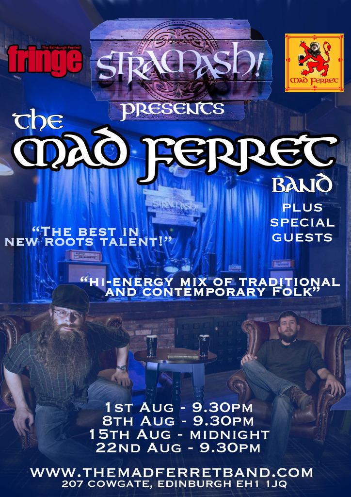 The Mad Ferret Band At Edinburgh Fringe Festival 2016 Venue - Stramash